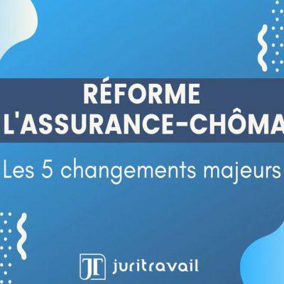 Réforme assurance-chômage 2019 : les principaux changements